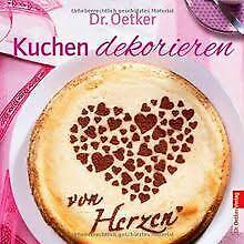 kuchen dekorieren broschüre mit 5 dekoschablonen dr oetker 2013 taschenbuch