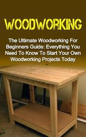 25 easy woodworking projects for beginners more wood projects