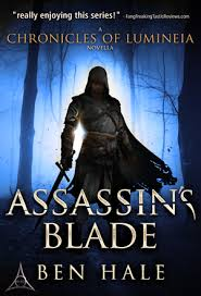 Assassins Blade Is A 10000 Word Short Story In The Riveting Chronicles Of Lumineia And Precedes Events Last Oracle