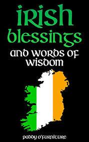Amazon IRISH BLESSINGS Irish Words of Wisdom For Saint