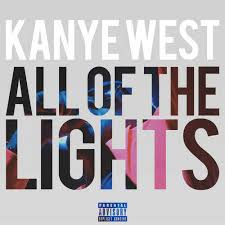 "Hip Hop Gem Kanye West s ""All of the Lights"" Features 14 Other"