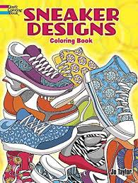Sneaker Designs Coloring Book Dover Books By J