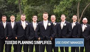 Organize Your Wedding Tuxedos By Using The Event Manager Jims Formal Wear