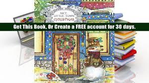 Read Online Adult Coloring Book Nice Little Town Christmas Tatiana Bogema Stolova Trial Ebook