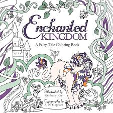 Amazon Enchanted Kingdom A Fairy Tale Coloring Book 9781462119066 Kimberly Kay N Gephart Books