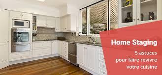 home staging cuisine 5 astuces de home staging pour faire revivre votre cuisine