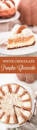 Gingersnap Pumpkin Pie Cheesecake by White Chocolate Pumpkin Cheesecake Garnish U0026 Glaze