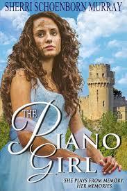 The Piano Girl A Full Novel Counterfeit Princess Book 1