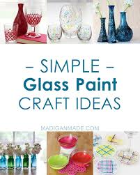 Love This List Of Over 40 Different Ways To Paint Glass With