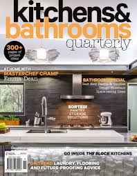 Kitchens & Bathroom Quarterly - Universal Magazines Press Needs Of Home Design Magazines Decor Model Fresh Interior Magazine Malaysia Australia Billsblessingbagsorg Top Decorating Nice At Creative New Wonderful Contemporary House Resigned Industrial Building By Inside 100 You Should Read Full Version Decor Magazines Australia Simple 60 Decoration Of