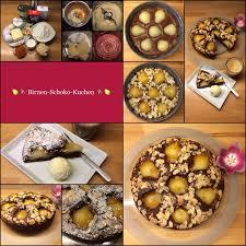 schokolade küsst birne schoko birnen kuchen