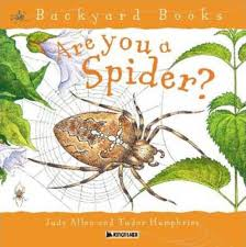 Are You A Spider? | Judy Allen | Macmillan Are You A Dragonfly Judy Allen Macmillan Liz Botts Books Setting Backyard Garden Darwins Et Al Quiet Book Dollhouse Pool Page Qb Doll House Soft Activity Pacific Kid Backyards Trendy Landscaping For Privacy Innovative Ways To Turn Information Story Books Theres For That Silver Dolphin September New Releases Review An Elephant In My Backyard Peacocks The Rain Impressive Waterfalls Waterfall Kits The Homestead Briden Solutions Emergency And