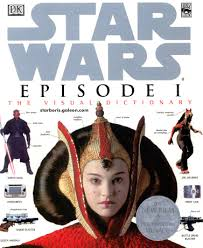 DK The Visual Dictionary Of Star Wars Episode I