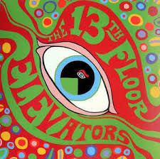 Thirteenth Floor Elevators Slip Inside This House by The 13th Floor Elevators The Psychedelic Sounds Of The 13th