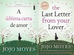 A šltima Carta de Amor – Jojo Moyes The last letter from your love
