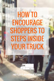 How To Encourage Shoppers To Step Inside Your Boutique Truck — Start ...