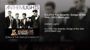 K LOVE Fan Awards Songs of the Year 2015 Mash Up
