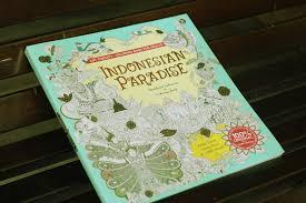 Buku Berjudul INDONESIAN PARADISE Wonderful Indonesia Coloring Book Ini Dibuat Dan Disusun Oleh Alumni Carrot Academy Bernama Fahmi Fauzi