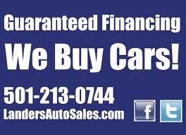 100 We Buy Trucks Used Car Dealership Bryant AR Landers Auto Sales