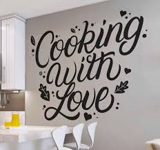wandtattoos küche kochen mit liebe küche zitate