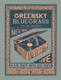 Hangtown Halloween Ball Location by Greensky Bluegrass Fall Tour U0026 Nye Leeway U0027s Home Grown Network