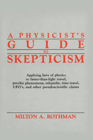 A Physicists Guide To Skepticism