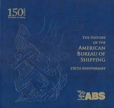bureau of shipping abs the history of the bureau of shipping 150th anniversary