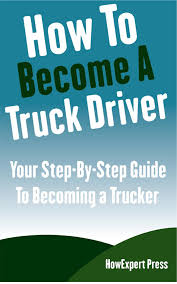 Smashwords – How To Become A Truck Driver: Your Step-By-Step Guide ... How To Become A Tow Truck Driver Or Operator You When You Cant Do Anything Else In Life Become Truck Driver The Complete Guide Suppose U Drive To A Start Your Journey 6 Figures Why I Always Wanted Be Willem Henri Lucas Trainer Trucking Blog By Chayka Read Latest News Announcements Lifestyle Life Of Top 10 Tips On Successful And Disadvantages Becoming In Canada Youtube