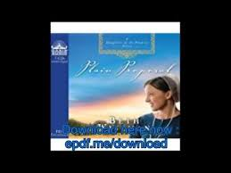Download Plain Proposal Library Edition A Daughters Of The Promise Novel Book