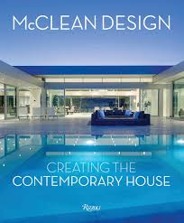 100 Contemporary Architecture House McClean Design Creating The Philip