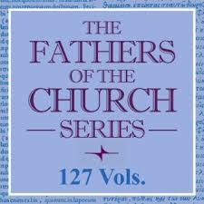 Fathers Of The Church Series 127 Vols