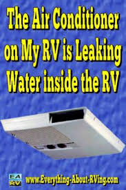Sink Gurgles When Ac Is Turned On by Air Conditioner On My Rv Is Leaking Water Inside The Rv