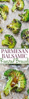 Who Dont Like To Eat Their Veggies Will LOVE Broccoli Prepared This Way Easy Healthy And Full Of Flavor From The Balsamic ParmesanRecipes
