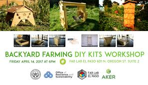 Backyard Farming DIY Kits Workshop – Fab Lab El Paso How To Start A Backyard Farm Animals Backyards And Veggies More Restaurants Try Farming Cpr These Folks Feed Their Family With Garden In Swimming Pool Started Spin Cornell Small Program Friday The Coop Is Almost Complete The Empty Sheeps Lambs Hens Youtube On An Acre Or Less Living Free Guides Dandelion House Chalkboard Thoughts Series Cnection Planning A Bee Garden Pictures On
