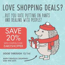 Early Holiday Shoppers, Rejoice! Your Coupon Code Is Here! - Tami Boyce 2018 Factory Outlets Of Lake George Coupons The Utmost Benefits Free Shipping Programs Mageplaza Ll Bean Coupon Code January 2019 Fascats Cycling Traing Plans Black Friday Best Deals You Can Get Right Now Klook Promo Code August Grofers Offers 70 Off 250 Cashback Codes Aug Belk Codes November Nice Kicks Mellow Mushroom Coupons Atlanta September Sale Ultimate List Senior Discounts Medalerthelp Under Armour Kelby Traing