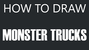 How To Draw A Monster Truck - Monster Truck Drawing (Monster Trucks ...