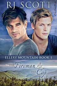 The Fireman And Cop Ellery Mountain Book 1 By Scott RJ
