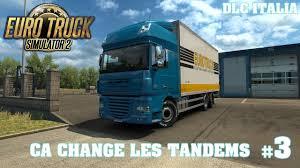 100 Truck Tandems Ca Change Les Euro SImulator 2 YouTube