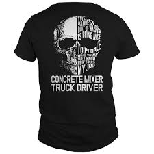 Concrete Mixer Truck Driver Skull Job - Buy Personalised T-shirt ... Driver Of Concrete Truck In Fatal Crash Charged With Motor Vehicle Concrete Pump Truck Stock Photos Images Job Drivers Fifo Hragitatorconcrete Port Hedland Jcb Cement Mixer Middleton Manchester Gumtree Hanson Uses Two Job Descriptions Wrongful Termination Case My Building Work Cstruction Career Feature Teamster The Scoop Newspaper Houston Shell Gets New Look Chronicle Miscellaneous Musings Adventures In Driving Or Never Back Down Our Trucks Loading And Pouring Cement Youtube  Driver At Plant Atlanta