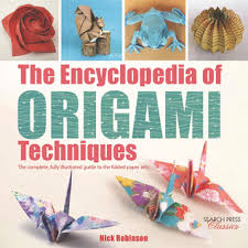 The Encyclopedia Of Origami Techniques Complete Fully