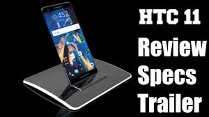 HTC 11 Full Specification & Review