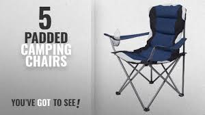 Top 5 Padded Camping Chairs [2018]: Internet's Best Padded Camping Folding  Chair   Outdoor   Navy Folding Chair Charcoal Seatcharcoal Back Gray Base 4box Gsa Skilcraf 6 Best Camping Chairs For Bad Reviewed In Detail Nov Kingcamp Heavy Duty Lumbar Support Oversized Quad Arm Padded Deluxe With Cooler Armrest Cup Holder Supports 350 Lbs 2019 Lweight And Portable Blood Draw Flip Marketlab Inc Adjustable Zanlure 600d Oxford Ultralight Outdoor Fishing Bbq Seat Hercules Series 650 Lb Capacity Premium Black Plastic Steel Bag Lawn Green Saa Artists Left Hand Table Note Uk Mainland Delivery Only The According To Consumers Bob Vila