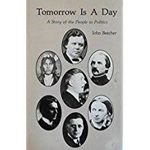 Tomorrow Is A Day Story Of The People In Politics Dec 1 1980 By John Beecher