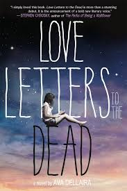 Amazon Love Letters to the Dead A Novel Ava