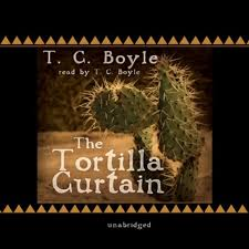 Tortilla Curtain Summary End by Listen To The Tortilla Curtain Audiobook Audible Com