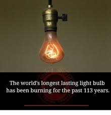 the world s lasting light bulb has been burning for the