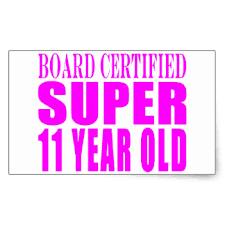 Girls Birthdays B Certified Super Eleven Year Old Rectangular Sticker