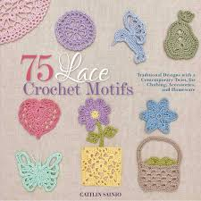 75 Lace Crochet Motifs Traditional Designs With A Contemporary