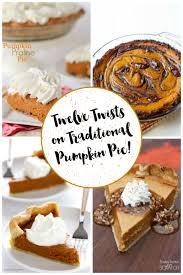 Pumpkin Pie Mcdonalds by 12 Terrific Twists On Traditional Pumpkin Pie