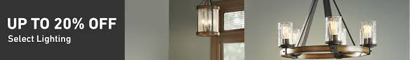 Up To 20 PERCENT OFF Select Lighting